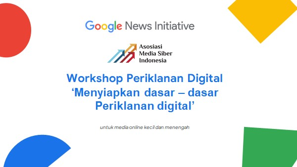 Google News Initiative – AMSI Gelar Pelatihan Periklanan Digital